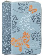 2021-2022 18 Month Diary/Planner: Be Still and Plan Ziparound Imitation Leather