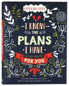 Acb: I Know the Plans Coloring Book Paperback
