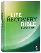 NLT Life Recovery Bible Second Edition Large Print (Black Letter Edition) Paperback