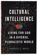 Cultural Intelligence: Living For God in a Diverse, Pluralistic World Paperback
