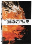 Message of Psalms Premier Journaling Edition Desert Wanderer Paperback