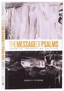 Message of Psalms Premier Journaling Edition Thunder Symphonic Paperback