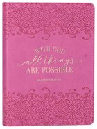 Journal: With God All Things Pink (Matthew 19:26) Imitation Leather