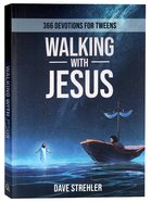 Walking With Jesus: 365 Devotions For Tweens Paperback