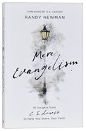 Mere Evangelism: 10 Insights From C S Lewis to Help You Share Your Faith Paperback