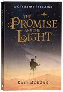 The Promise and the Light: A Christmas Retelling Paperback