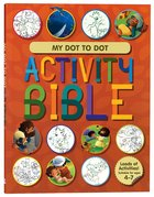 My Dot to Dot Activity Bible (Ages 4-7) Paperback