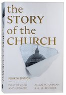 The Story of the Church (4th Edition) Paperback