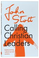 Calling Christian Leaders (Centenary Edition) Paperback