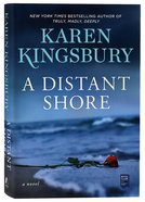 A Distant Shore: A Novel Hardback