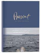 Present Over Perfect Guided Journal: Journey to a Simpler, More Soulful Life Hardback