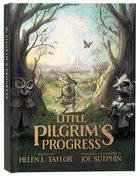 The Little Pilgrim's Progress: From John Bunyan's Classic (Illustrated Edition) Hardback