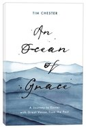 An Ocean of Grace: A Journey to Easter With Great Voices From the Past Paperback