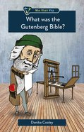What Was the Gutenberg Bible? (Who What Why Series) Paperback