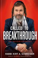 Called to Breakthrough: An Autobiography Hardback