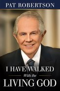 I Have Walked With the Living God Paperback