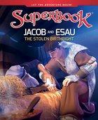 Jacob and Esau (Superbook Series) Hardback