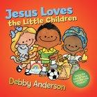 Jesus Loves the Little Children Hardback