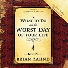 What to Do on the Worst Day of Your Life eAudio