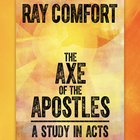 The Axe of the Apostles: A Study in Acts eAudio