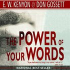 The Power of Your Words eAudio