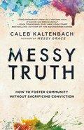 Messy Truth eBook