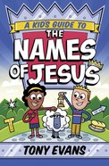 A Kid's Guide to the Names of Jesus eBook