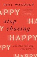 Stop Chasing Happy eBook