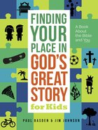 Finding Your Place in God's Great Story For Kids eBook