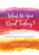 What Do You Need Today? eBook