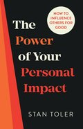 The Power of Your Personal Impact eBook