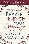 The Power of Prayer? to Enrich Your Marriage Book of Prayers eBook