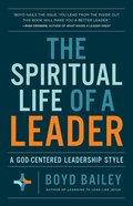 The Spiritual Life of a Leader eBook