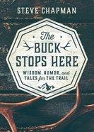 The Buck Stops Here eBook