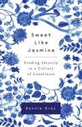 Sweet Like Jasmine eBook
