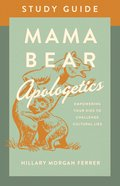 Mama Bear Apologetics Study Guide eBook