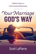 Your Marriage God's Way eBook