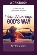 Your Marriage God's Way Workbook eBook