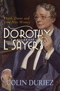 Dorothy L Sayers: A Biography eBook