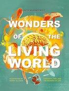 Wonders of the Living World: Biology and Belief Hardback