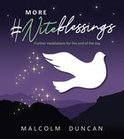 More #Niteblessings: Further Meditations For the End of the Day Hardback