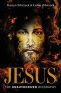 Jesus: The Unauthorized Biography eBook