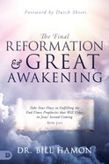 The Final Reformation and Great Awakening eBook