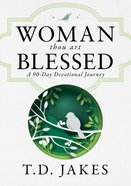 Woman, Thou Art Blessed eBook