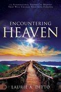 Encountering Heaven eBook