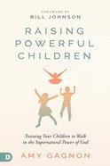 Raising Powerful Children eBook