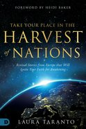 Take Your Place in the Harvest of Nations eBook