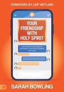 Your Friendship With Holy Spirit eBook