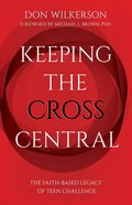 Keeping the Cross Central eBook