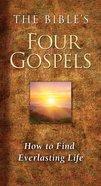 The Bible's Four Gospels eBook
